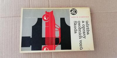 stará kniha - udržba a opravy osobních vozu Škoda - 1964