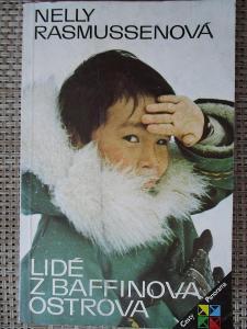 Rasmussenová Nelly - Lidé od Baffinova ostrova (1.vydání)