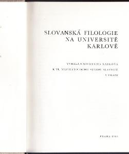 SLOVANSKÁ FILOLOGIE NA UNIVERSITĚ KARLOVĚ