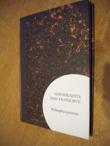 Josef Kratochvíl - Novoidealista - Philosophus perennis