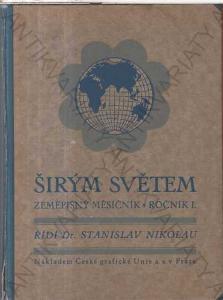 Širým světem Zeměpisný měsíčník, ročník I. 1924