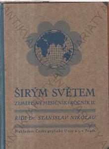 Širým světem Zeměpisný měsíčník, ročník II. 1924
