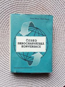 ČESKO SRBOCHARVÁTSKÁ KONVERSACE - Wirth Mirko, Makoň Karel