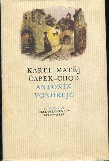 Obrázek  Antonín Vondrejc - Karel Matěj Čapek-Chod - 1987