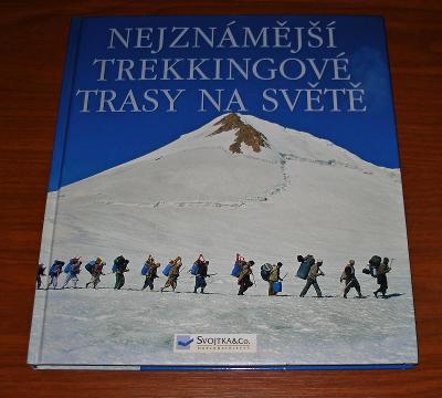 Nejznámější trekkingové trasy na světě (treking, cestování)