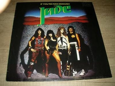 Jade  ‎– If You're Man Enough (1985) 1,Press , TOP STAV!!!