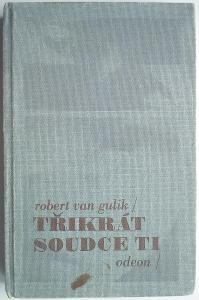 R.van GULIK, 3x soudce Ti