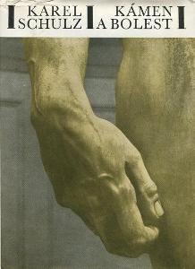 Kámen a bolest - Karel Schulz - 1970