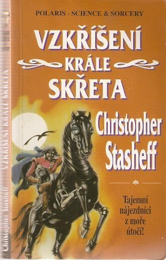 Stasheff Christopher - Vzkříšení krále Skřeta