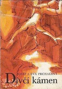Josef a Eva Prchalovi Dívčí kámen ilustrace Jarmila Maťátková