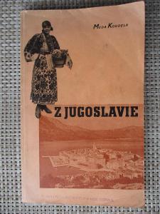 Koudela Mela - Z Jugoslávie (1. vydání 1935) Rarita !!!