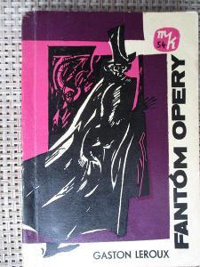 Leroux Gaston - Fantóm opery (1. slovenslé vydání)