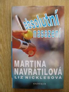 Navrátilová Martina & Nickelsová Liz - Absolutní nasazení (1. vydání)
