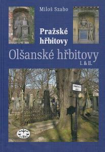 Szabo: Olšanské hřbitovy I. a II.: Pražské hřbitovy