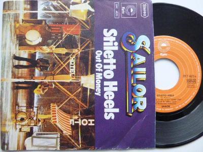 SAILOR- Stiletto Heels / Out Of Money/ Epic 1976 GERMANY skvělý stav