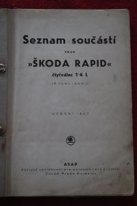 Škoda RAPID 1,4l Seznam součástí vydáno 1937 , 144 stran