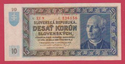 10 Ks z 15.9.1939 s.Ef 9, č.236156 ,luxusní, stav UNC, specimen nahoře