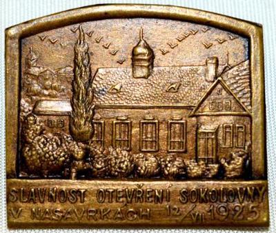 Odznak Slavnost otevření sokolovny v Nasavrkách 12/VII 1925