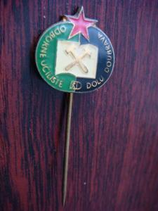 Odznak; Odborné učiliště dolu Doubrava; škola; hornictví; doly; šachta