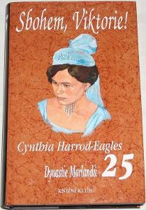 Dynastie Morlandů 25, Sbohem, Viktorie! - Harrod-Eagles Cynthia