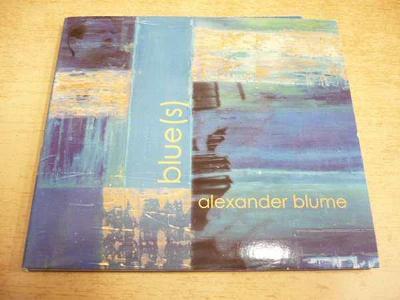 CD ALEXANDER BLUME / blue(s)
