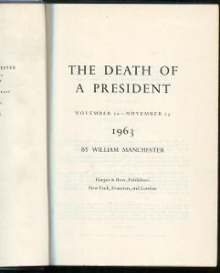 The Death of a President - William Manchester - 1967 - I. vydání