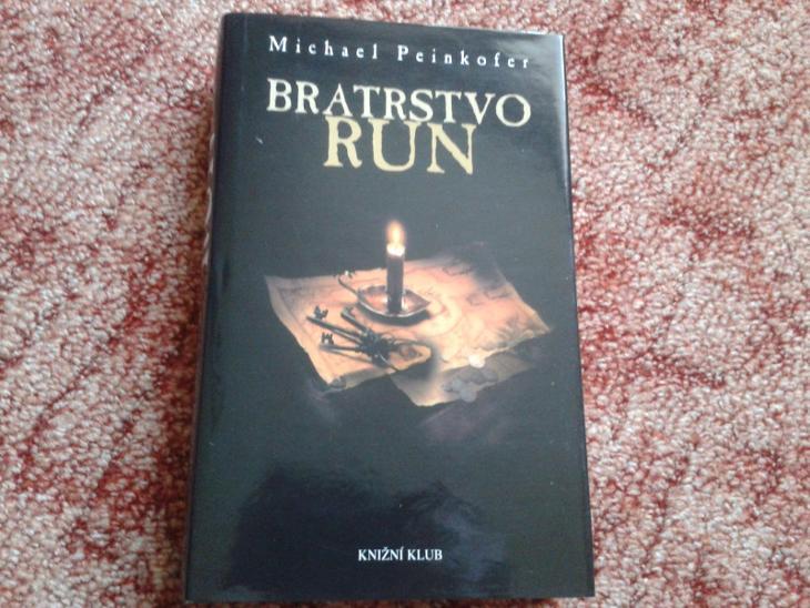 M.PEINKOFER: BRATRSTVO RUN - NOVÁ - Knihy