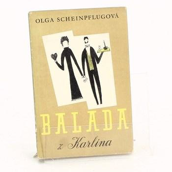 Kniha Olga Scheinpflugová: Balada z Karlína