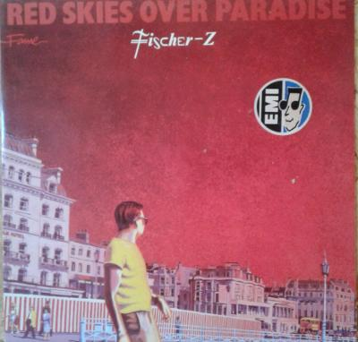 LP Fischer-Z - Red Skies Over Paradise, 1981 EX