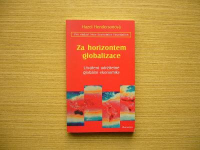 Hazel Hendersonová - Za horizontem globalizace | 2001