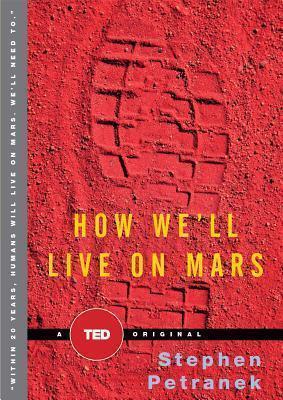 Mimořádná nabídka-Petranek-How we)ll live on Mars, 2015, velmidobrýsta