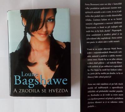 Louise Bagshawe - A zrodila se hvězda