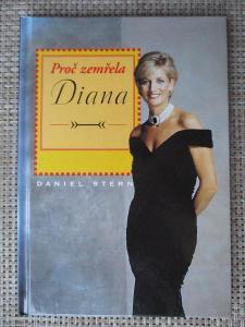 Stern Daniel - Proč zemřela Diana (1. vydání)