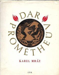 Karel Mráz Dar Prométheův