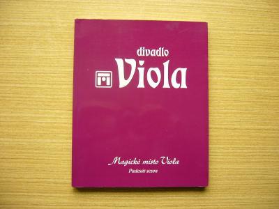 Jiří Tušl - Divadlo Viola. Magické místo Viola: Padesát sezon | 2013 n