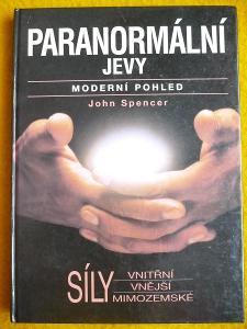 Paranormální jevy - Moderní pohled - J. Spencer - encyklopedie