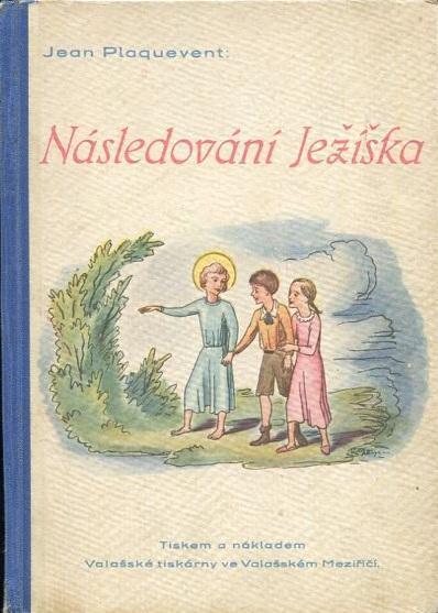 Následování Ježíška - Jean Plaquevent - 1941