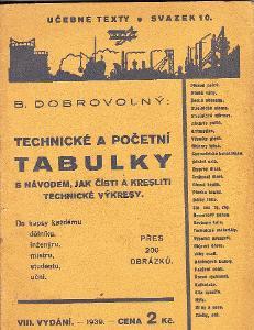 TECHNICKÉ A POČETNÍ TABULKY-B. DOBROVOLNÝ 1939