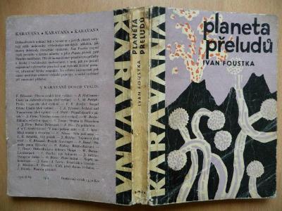 Planeta přeludů - Ivan Foustka - SNDK 1964 - edice KARAVANA