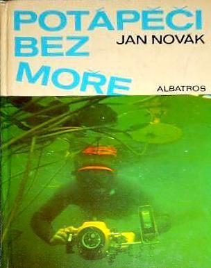 Potápěči bez moře, Jan Novák