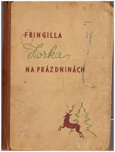 Fringilla - Zorka na prázdninách r. 1944