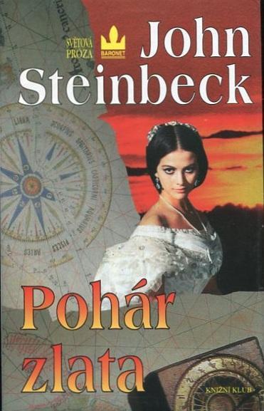 Pohár zlata - John Steinbeck - 1997