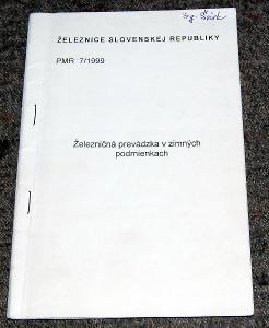 ŽSR PMR 7/1999 ŽELEZNIČNÁ PREVÁDZKA V ZIME ŽELEZNICE VLAK ČSD KOLEJE