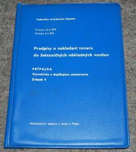 ČSD PREDPISY O NAKLADANÍ TOVARU DO VAGONOV ŽELEZNICE VLAK KOLEJE 1982