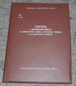 ČSD V70 PREDPIS PRO UPLATŇOVANÍ NÁHRAD VLAK KOLEJE ŽELEZNICE 1982