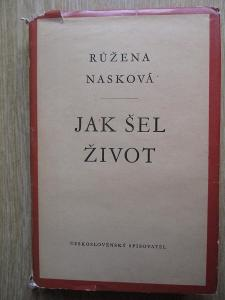 Nasková Růžena - Jak šel život