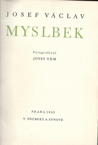 Josef Václav Myslbek - Knihy