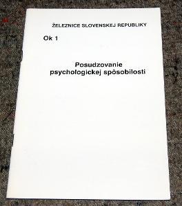 ŽSR OK1 POSUDZOVANIE PSYCHOLOGICKEJ SPÔSOBILOSTI ŽELEZNICE ČSD 2000