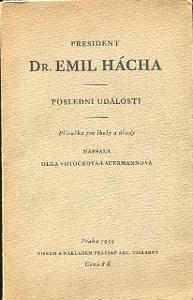 President Dr. Emil Hácha - Poslední události - 1939