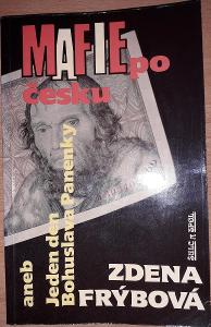 Mafie po česku aneb jeden den Bohuslava Panenky Zdena Frýbová